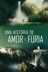 Uma História de Amor e Fúria (2013) Torrent Dublado