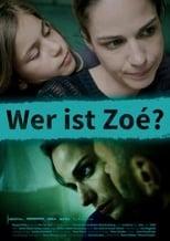 Wer ist Zoé?