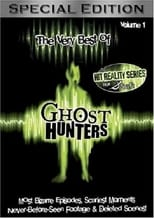 The Very Best of Ghost Hunters: Vol. 1: Most Bizarre Episodes & Scariest Moments