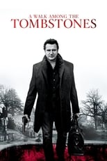 A Walk Among the Tombstones - one of our movie recommendations