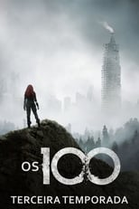 Os 100 3ª Temporada Completa Torrent Dublada e Legendada