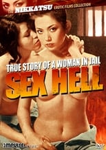 True Story of a Woman in Jail: Sex Hell
