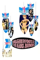 Dr. Goldfoot and the Girl Bombs