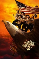 Putlocker Super Troopers 2 (2018)