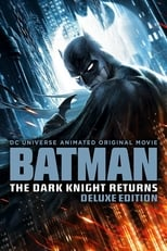 Batman: The Dark Knight Returns, Deluxe Edition