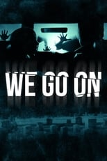 Poster for We Go On