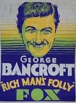 Rich Man's Folly