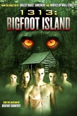 1313: Bigfoot Island