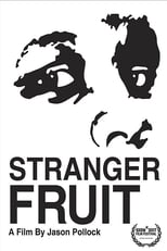 Stranger Fruit