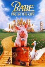 Babe: Pig in the City small poster