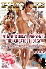 Private Gold 162: 19th Birthday Present The Greatest Orgy