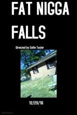Fat Nigga Falls