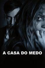 A Casa do Medo (2018) Torrent Dublado e Legendado