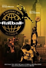 Poster for Flatball - A History of Ultimate