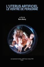 L'Utérus artificiel, le ventre de personne