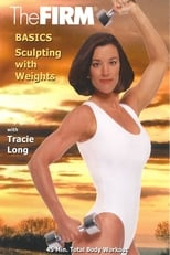 The Firm Basics - Sculpting with Weights