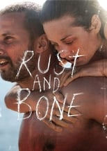 Image Rust and Bone (2012)