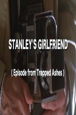 Stanley's Girlfriend