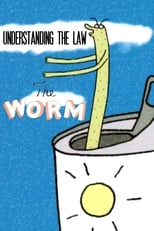 Understanding the Law: The Worm