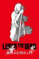 Lupin the Third: The Blood Spray of Goemon Ishikawa