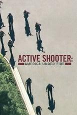 Active Shooter: America Under Fire: Saison 3 (2017)