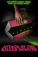 Poster van Attack of the Killer Donuts
