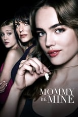 Mommy Be Mine (2018) Box Art