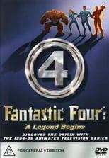 The Fantastic Four - A Legend Begins