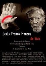 Jesús Franco, manera de vivir