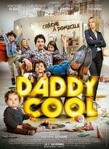 Daddy Cool (2017) Torrent Dublado e Legendado