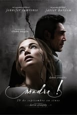Madre! (mother!) (2017)