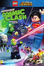 LEGO DC Comics Super Heroes: Justice League: Cosmic Clash small poster