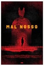 Mal Nosso (2017) Torrent Nacional
