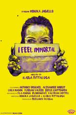 I Feel Immortal