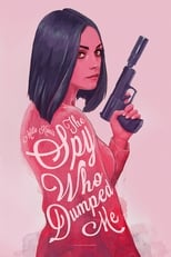 The Spy Who Dumped Me small poster