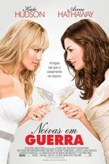 Noivas em Guerra (2009) Torrent Dublado e Legendado