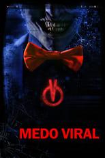 Medo Viral (2017) Torrent Dublado e Legendado
