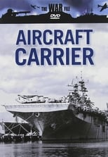 Putlocker War File: Aircraft Carrier (2007)