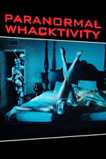 Image Paranormal Whacktivity (2013)