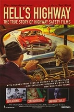 Hell's Highway: The True Story of Highway Safety Films