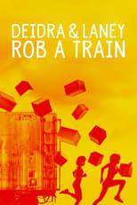 Deidra y Laney asaltan un tren
