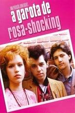 A Garota de Rosa-Shocking (1986) Torrent Dublado