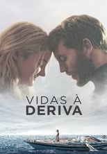 Vidas à Deriva (2018) Torrent Dublado e Legendado