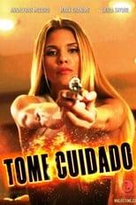 Tome Cuidado (2015) Torrent Dublado e Legendado