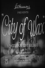 City of Wax