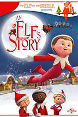 Image An Elf's Story: The Elf on the Shelf (2011)