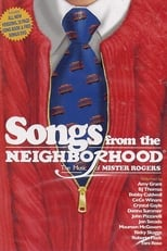 Songs From the Neighborhood: The Music of Mister Rogers