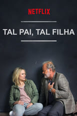 Tal Pai, Tal Filha (2018) Torrent Dublado e Legendado