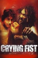 Crying Fist