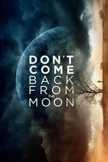 Don\'t Come Back from the Moon